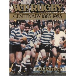 W. P. Rugby Centenary 1883-1983