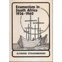 Ecumenism in South Africa: 1936-1960