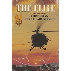 The Elite The Story of the Rhodesian Air Service (Signed)
