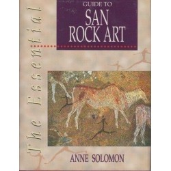 The Essential Guide To San Rock Art