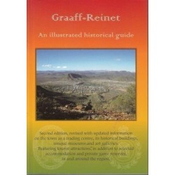 Graaff-Reinet. An Illustrated Historical Guide