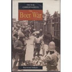 The War Correspondents The Boer War