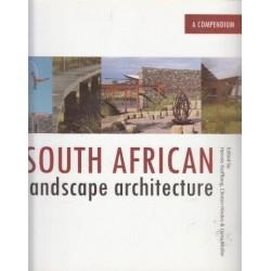 South African Landscape Architecture: A Compendium