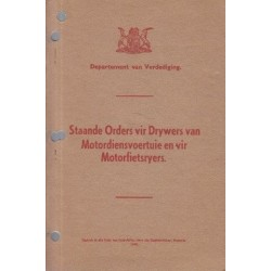 Standing Orders for Drivers of M. T. Vehicles and Motor Cyclists