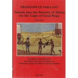 Travels into the Interior of Africa via the Cape of Good Hope Vol. 1