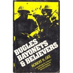 Bugles, Bayonets & Believers