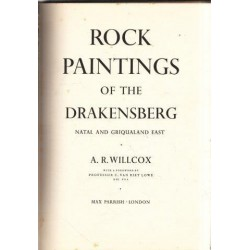Rock Paintings of the Drakensberg Natal and Griqualand East