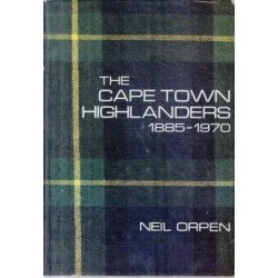 The Cape Town Highlanders 1885 - 1970
