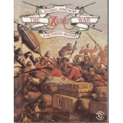 The Zulu War: A Pictorial History