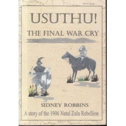 Usuthu! The Final War Cry (Signed)
