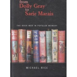 From Dolly Gray to Sarie Marais: The Boer War in Popular Memory (Signed)