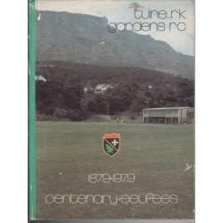 Tuine Rugbyklub Eeufees/Gardens Rugby Club Centenary 1879 - 1979