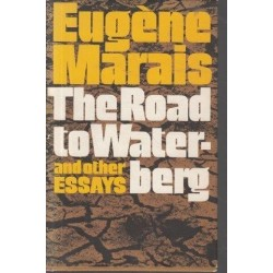 The Road to Waterberg and other Essays