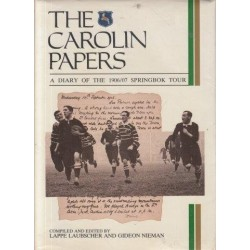 The Carolin Papers: A Diary of the 1906/07 Springbok Tour