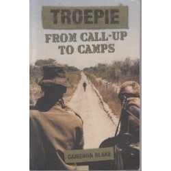 Troepie, From Call-Up To Camps