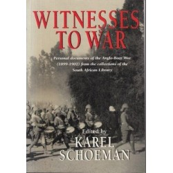 Witnesses to War: Personal Documents of the Anglo-Boer War from the Collections of the South African Library