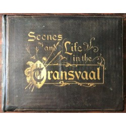 Scenes and Life in the Transvaal