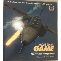 More Than Game: A Salute to the South African Air Force