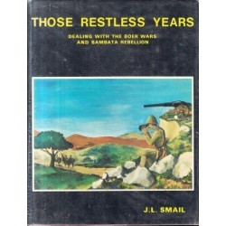 Those Restless Years: Dealing with the Boer Wars and Bambata Rebellion