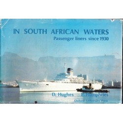 In South African Waters: Passenger Liners Since 1930