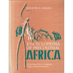 Encyclopedia of Precolonial Africa: Archaeology, History, Languages, Cultures, and Environments