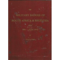 The Military Badges of South Africa & Rhodesia from 1850 - Date (1976)