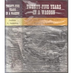 Twenty-Five Years in a Waggon: Sport and Travel in South Africa