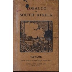 Tobacco in South Africa : Tobacco Culture with Special Reference to South African Conditions