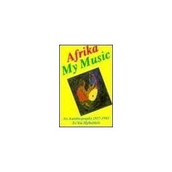 Afrika My Music An Autobiography 1957-1983