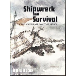 Shipwreck and Survival on the South East Coast of Africa