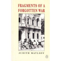 Fragments of a Forgotten War