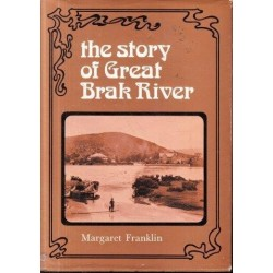 The Story of Great Brak River