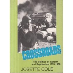 Crossroads - the Politics of Reform and Repression 1976-1980