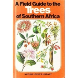 A Field Guide to the Trees of Southern Africa