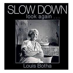 Slow Down Look Again