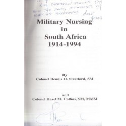 Military Nursing in South Africa 1914-1994 (Signed)