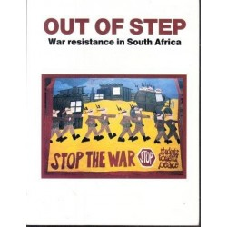 Out of Step: War Resistance in South Africa