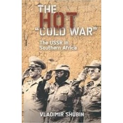 The Hot 'Cold War': The USSR In Southern Africa