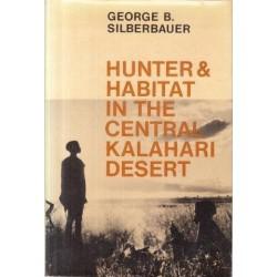 Hunter & Habitat in the Central Kalahari Desert