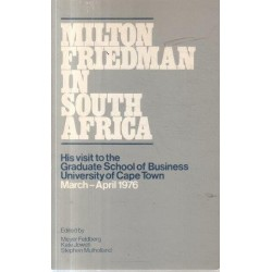 Milton Friedman In South Africa