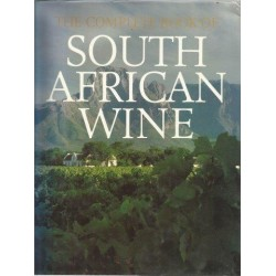 The Complete Book of South African Wine