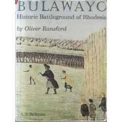 Bulawayo - Historic Battleground of Rhodesia