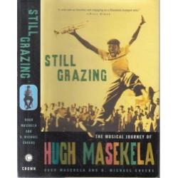 Still Grazing - The Musical Journey Of Hugh Masekela