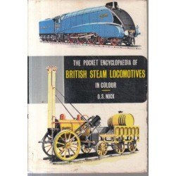 The Pocket Encyclopaedia of British Steam Locomotives
