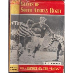 Giants of South African Rugby With A Report On The 'Lions'
