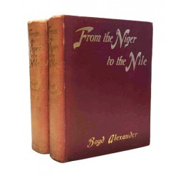 From the Niger to the Nile Volumes 1&2