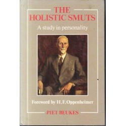 The Holistic Smuts: A Study in Personality