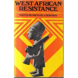 West African Resistance: The Military Response to Colonial Occupation