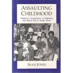 Assaulting Childhood