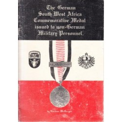 The German South West Africa Commemorative Medal Issued to non-German Military Personnel